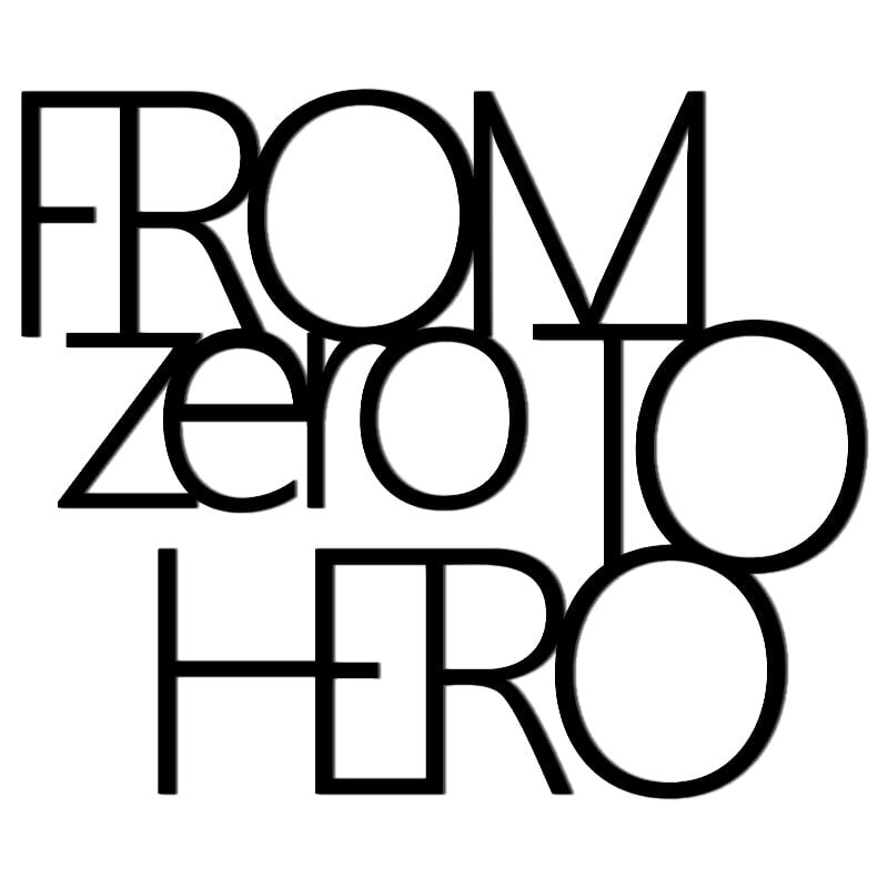 Inscription on the wall FROM ZERO TO HERO black