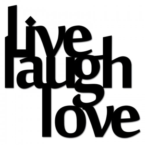 Inscription on the wall LIVE LAUGH LOVE black