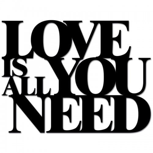 Inscription on the wall LOVE IS ALL YOU NEED black