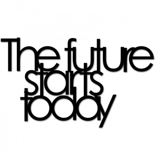 Inscription on the wall THE FUTURE STARTS TODAY black