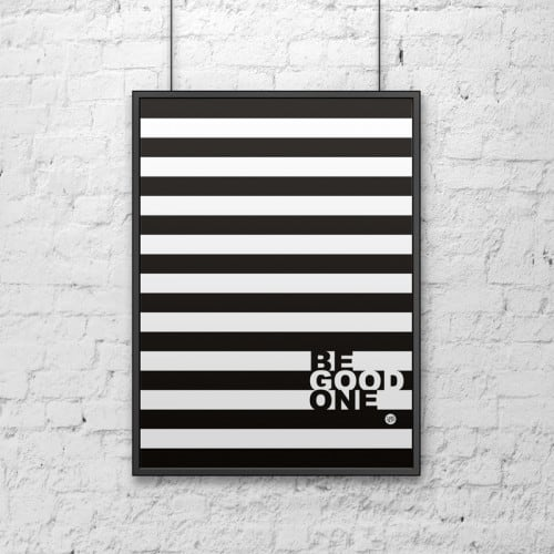 Decorative poster 50x70 cm BE GOOD stripes