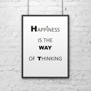 Plakat dekoracyjny 50x70 cm HAPPINESS IS THE WAY OF THINKING biały