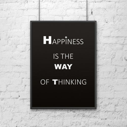 Decorative poster 50x70 cm HAPPINESS IS THE WAY OF THINKING black