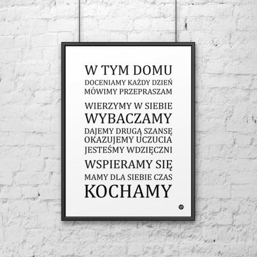 Decorative poster 50x70 cm IN THIS HOME ... white