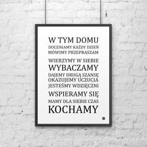 Plakat dekoracyjny 50x70 cm W TYM DOMU... biały