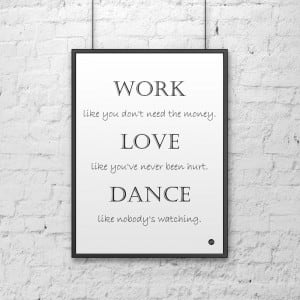 Plakat dekoracyjny 50x70 cm WORK LOVE DANCE biały