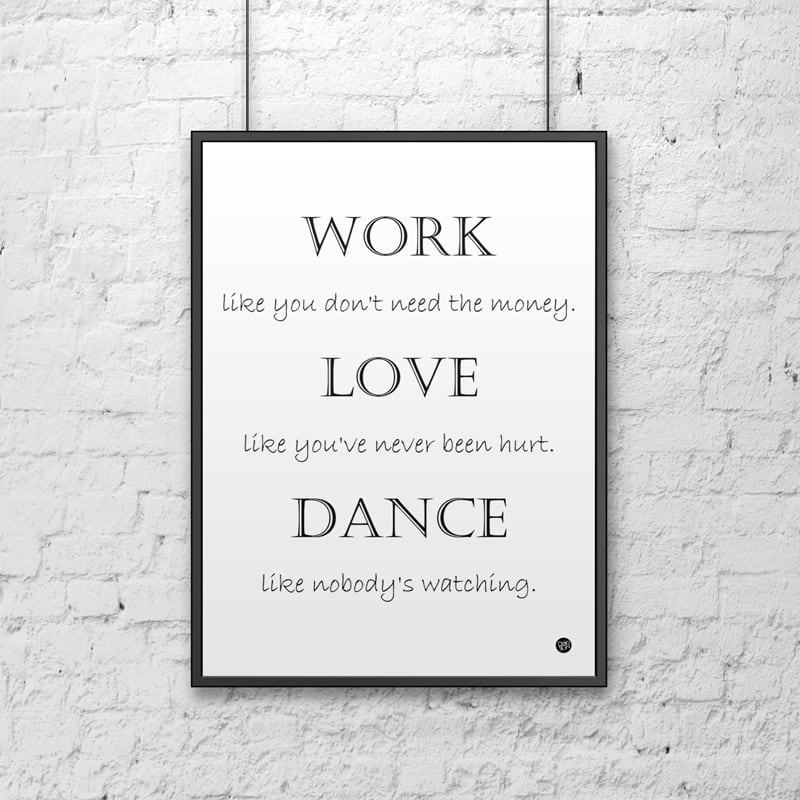 Decorative poster 50x70 cm WORK LOVE DANCE white