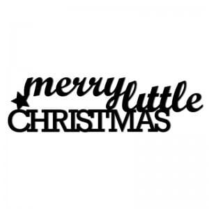 Świąteczny napis na ścianę MERRY LITTLE CHRISTMAS